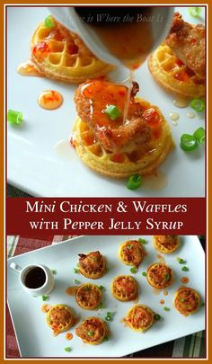 Short Cut Mini Chicken & Waffles with Pepper Jelly Syrup! A Southern dish turned-finger food, that's fit for company and fun for New Years! | homeiswheretheboatis.net
