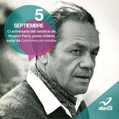 5 de septiembre CI aniversario del natalicio de Nicanor Parra, poeta chileno autor de Cancionero sin nombre
