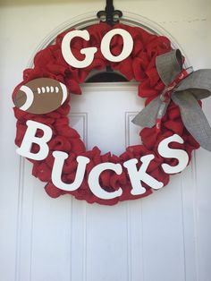 Ohio State Wreath. Go Bucks. Wreath. Burlap wreath. Made by Paula Vincent