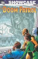 Doom Patrol by Arnold Drake and Bob Haney