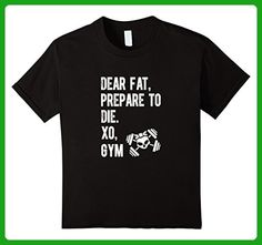 Kids Dear Fat Prepare To Die Gym Funny Shirts 6 Black - Workout shirts (*Amazon Partner-Link)