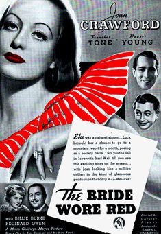 Billie Burke, Joan Crawford, Robert Young, Reginald Owen, and Franchot Tone in The Bride Wore Red Metro Goldwyn Mayer, Glamour Movie, Evil Under The Sun, Torch Song, Billie Burke, Robert Young, Film Genres, Cinema Posters, Film Posters