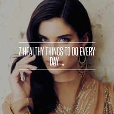 7 #Healthy Things to do Every Day ... → #Health #Things
