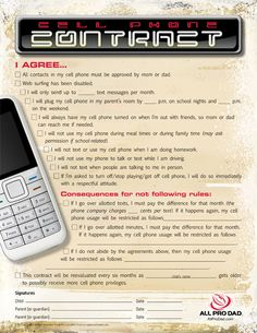 I like the idea of a cell phone contract for when my kids are older. It puts the responsibility and consequences on them. I would probably add grade requirements to this list.