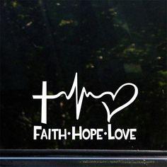 Faith Hope Love Die Cut Decal Bumper Moto Car Sticker 6'' White