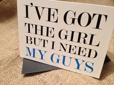 I've Got The Girl But I Need My Guys Cards with Envelopes, for Groomsmen, Set of 10