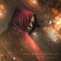 Astrix & Simon Patterson - Shadows (Sample) by ASTRIX (official) on SoundCloud