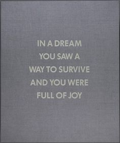 """Wishing you love and warmth. One of Jenny Holzer's """"Truisms"""" I revisit over and over in my life."""