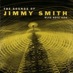 The Sounds of Jimmy Smith: Blue Note BLP 1556