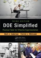"""Read """"DOE Simplified Practical Tools for Effective Experimentation, Third Edition"""" by Mark J. Anderson available from Rakuten Kobo. Offering a planned approach for determining cause and effect, DOE Simplified: Practical Tools for Effective Experimentat. Sustainable Management, Technology Transfer, Process Control, Lean Six Sigma, Portfolio Management, Change Management, Cause And Effect, Audiobooks, This Book"""