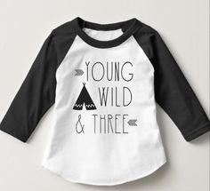 Young Wild and Three boys raglan shirt young wild by TulipVine