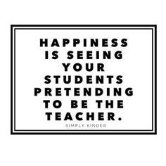 Anyone else LOVE when they over hear their students being the teacher? i had one student after school doing a math song i taught them, pretending to teach someone, made my heart so warm! Teaching Quotes, Education Quotes, Preschool Quotes, Leadership Quotes, Teacher Inspiration, Classroom Inspiration, Teacher Memes, Being A Teacher Quotes, Funny Teacher Quotes