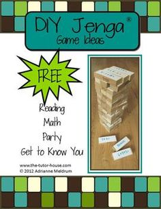 DIY Jenga Game Ideas.  Reading, Math, Party, and Get to Know You. www.the-tutor-house.com