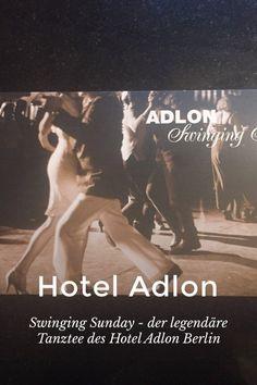 #Swinging #Sunday -  der #legendäre #Tanztee des #Hotel #Adlon #Berlin