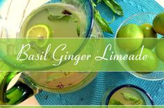 Thirst-Quenching Basil Ginger Limeade Recipe http://herbsandoilshub.com/basil-ginger-limeade-recipe/  This is a healthy and delicious (!) summer drink that's easy to make. Kami has been serving it to her family for over 20 years.  It's a great alternative to lemonade.