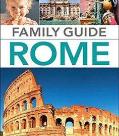 Family Guide Rome (Dk Eyewitness Travel) PDF