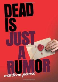 Dead is just a rumor (Dead Is Series #4) By Marlene Perez