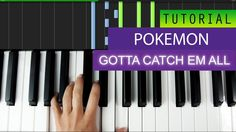 Pokemon  Gotta Catch Em All | Piano Tutorial | How To Play