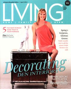 Living Magazine 2012 Cover. The Landry Team has been a Business with Decorating Den Interiors over for 15 years.  Since then the Landry team has won many awards and been featured in several different magazines over the years.
