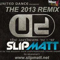 Slipmatt - United Dance Anthems 92-97 Remixed by SlamminVinyl on SoundCloud