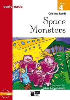 Space Monsters. Cristina Ivaldi. Cideb, 2008