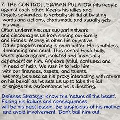 #7...The controller \ manipulator. ... 20 traits of a malignant narcissist.