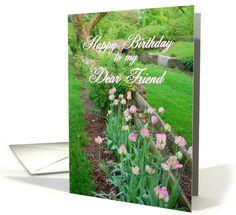 Happy Birthday Dear Friend Tulips Along Fence card