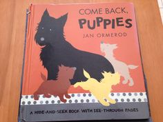 Come back puppies - Scottie children's book