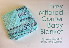 Diary of a Quilter - a quilt blog: Baby Blanket tutorial with Cuddle Fabric