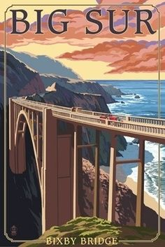 Bixby Bridge - Big Sur - Pacific Coast Highway 1 - Just South Of Carmel Highlands, California