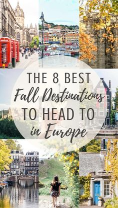 The 8 best fall destinations in Europe. Which cities to visit in the autumn months.