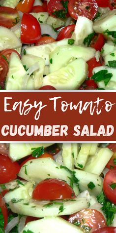 Refreshing cucumber tomato salad with onions is so easy to make! All you need are cucumbers, grape tomatoes, onions and parsley. Dressed with a 1 MINUTE simple salad dressing, this is the one weeknight dish you need when you don't have time to cook Tomato Salad Recipes, Cucumber Tomato Salad, Best Salad Recipes, Vegetable Recipes, Healthy Recipes, Delicious Recipes, Cucumber Recipes, Cucumber Salad Vinegar, Vegetarian Recipes