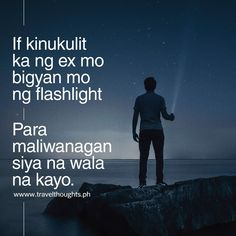 Tagalog Quotes Hugot Funny, Pinoy Quotes, Tagalog Love Quotes, Heartbroken Quotes, Heartbreak Quotes, Hugot Lines Tagalog Love, Filipino Funny, Patama Quotes, Funny Memes