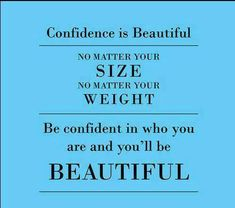 quote; Beautiful no matter what you weight - Google Search