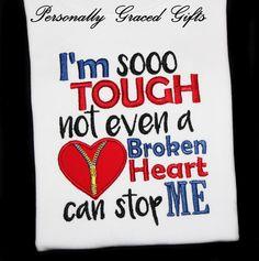 #Zipperclub #heartsurgery #zipperheart I'm So TOUGH not even a Broken Heart can Stop Me Awareness Kids Toddler Adult Custom Embroidered Saying Shirt with Zipper Club Heart Surgery