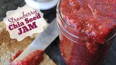 Easy Strawberry Chia Seed Jam