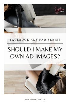 Should I make my own ad images | System Envy | Most entrepreneurs aren't trained graphic designers (but if you are, then hey, more power to ya!). Yet, like most things in entrepreneurship (especially early on), we have to get scrappy and DIY some things ourselves. #facebookadstips#facebookadsmanagement#facebookadgraphics#systemenvy Business Tips, Online Business, Graphic Designers, Starting A Business, Entrepreneurship, My Images, Online Marketing, Envy, Management