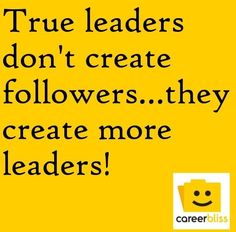 Leadership quote via www.Facebook.com/CareerBliss