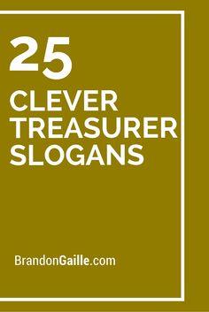 Catchy Treasurer Campaign Slogans  Campaign Slogans
