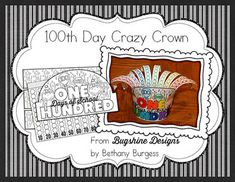 Hooray for the 100th day activities 100th day 100th day for 100th day of school crown template