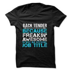 Love being -- BACK-TENDER T Shirt, Hoodie, Sweatshirt