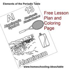 Periodic table lessons - free aluminum lesson and coloring page to help you get a feel!