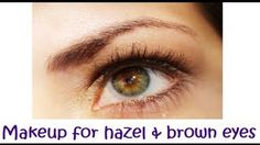 makeup for hazel eyes - YouTube
