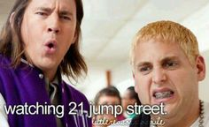 21 Jump Street was hilarious lol :) 21 Jump Street, Dont Forget To Smile, Make You Smile, Don't Forget, Funny Movies, Good Movies, Love Movie, I Movie, Perfect Movie