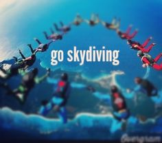 Go Skydiving! (Completed)