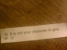 This was in my fortune cookie the other day.  I need this reminder lately.  :)