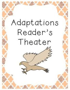 Reader's theater on animal adaptations, learned behaviors, and inherited traits.