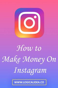 How To Make Money On Instagram?  Instagram is a source of money making online. It is a force of nature.