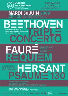 Here is the visual identity of Choir and Orchestra of the University of Paris-Sorbonne. Beethoven concerto Poster with typography   http://www.grapheine.com/portfolio/musique-en-sorbonne