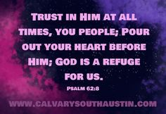 Psalm 62 8, Psalms, All About Time, Lord